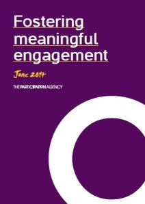 Fostering meaningful engagement, The Participation Agency, June 2014